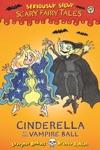 Cinderella At The Vampire Ball