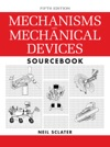 Mechanisms And Mechanical Devices Sourcebook 5th Edition
