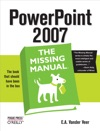 PowerPoint 2007 The Missing Manual