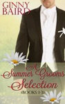 A Summer Grooms Selection Books 1 - 3 Summer Grooms Series