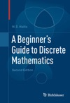 A Beginners Guide To Discrete Mathematics
