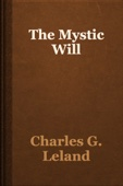Charles G. Leland - The Mystic Will artwork
