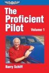 The Proficient Pilot Volume 1