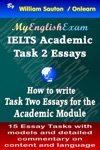 IELTS Task 2 Academic How To Write Task Two Essays