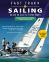 Fast Track To Sailing  Learn To Sail In Three Days
