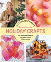 Martha Stewarts Handmade Holiday Crafts
