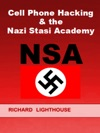 Cell Phone Hacking  The Nazi Stasi Academy NSA