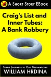 Craigs List And Inner Tubes A Bank Robbery