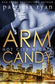 Arm Candy book summary