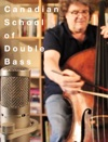 The Canadian School Of Double Bass In Fifths