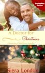 A Doctor For Christmas A Bachelors Of Shell Cove Romance Novella Book 25