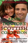 The Army Doctors Scottish Collection 3 Christmas Romances