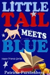 Little Tail Meets Blue Happy Friends Series