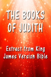 DOWNLOAD OF THE BOOK OF JUDITH: EXTRACT FROM KING JAMES VERSION BIBLE PDF EBOOK