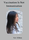 Vaccination Is Not Immunization 4th Ed Fourth Edition 2015