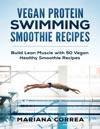 Vegan Protein Swimming Smoothie Recipes