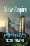 Slave Empire Prophecy
