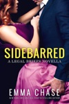Sidebarred A Legal Briefs Novella