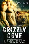Grizzly Cove Volumes 1-3 Box Set