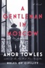 Amor Towles - A Gentleman in Moscow  artwork