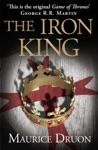 The Iron King The Accursed Kings Book 1