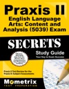 Praxis II English Language Arts Content And Analysis 5039 Exam Secrets Study Guide