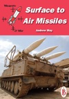 Surface-to-Air Missiles Part Of The Weapons Of War Series