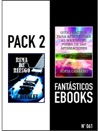 PACK 2 FANTSTICOS EBOOKS N 061