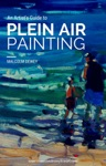 An Artists Guide To Plein Air Painting