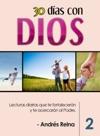 30 Das Con Dios Volumen 2 - Lecturas Diarias Que Te Fortalecern Y Te Acercarn Al Padre