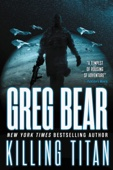 Killing Titan - Greg Bear Cover Art