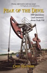 Peak Of The Devil 100 Questions And Answers About Peak Oil