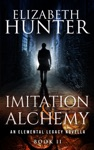 Imitation And Alchemy An Elemental Legacy Novella