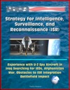 Strategy For Intelligence Surveillance And Reconnaissance ISR - Experience With U-2 Spy Aircraft In Iraq Searching For IEDs Afghanistan War Obstacles To ISR Integration Battlefield Impact