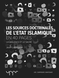 LES SOURCES DOCTRINALES DE L'ÉTAT ISLAMIQUE – TOME 2