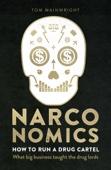 Tom Wainwright - Narconomics artwork