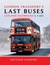 London Transports Last Buses