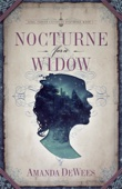 Nocturne for a Widow - Amanda DeWees Cover Art