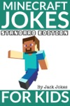 Minecraft Jokes For Kids Standard Edition