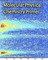 Molecular Physical Chemistry Primer