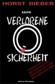 Verlorene Sicherheit: Kriminalroman