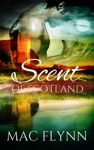 Scent Of Scotland Lord Of Moray 1 Scottish Werewolf Shifter Romance