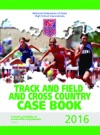 2016 NFHS Track And Field And Cross Country Case Book