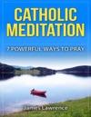 Catholic Meditation
