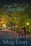 The Teacher A City Streets Country Roads Novel