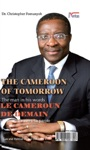 The Cameroon Of Tomorrow Dr Christopher Fomunyoh The Man In His Words