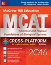 McGraw-Hill Education MCAT Chemical And Physical Foundations Of Biological Systems 2016 Cross-Platform Edition