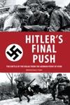 Hitlers Final Push