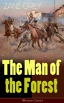 The Man Of The Forest Western Classic