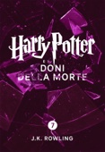 J.K. Rowling & Beatrice Masini - Harry Potter e i Doni della Morte (Enhanced Edition) artwork